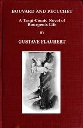 Bouvard and Pécuchet, part 2 A Tragi-comic Novel of Bougeois Life, vol. X