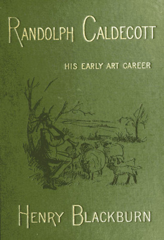 Randolph Caldecott A Personal Memoir of His Early Art Career