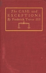 The Case and Exceptions: Stories of Counsel and Clients