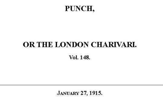 Punch or the London Charivari, Vol. 148, January 27, 1915