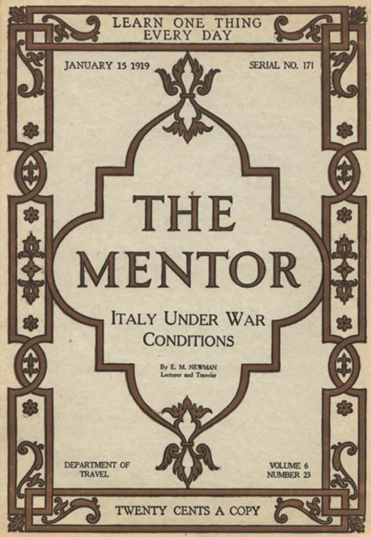 The Mentor: Italy Under War Conditions, Vol. 6, Num. 23, Ser. No. 171, January 15, 1919