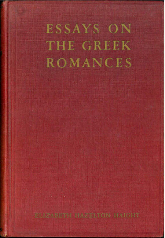 Essays on the Greek Romances