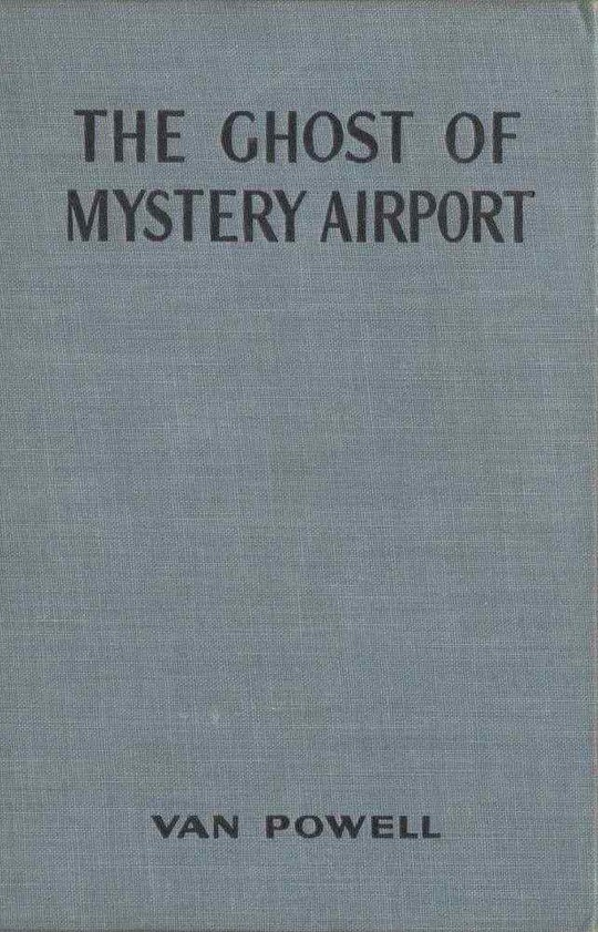 The Ghost of Mystery Airport