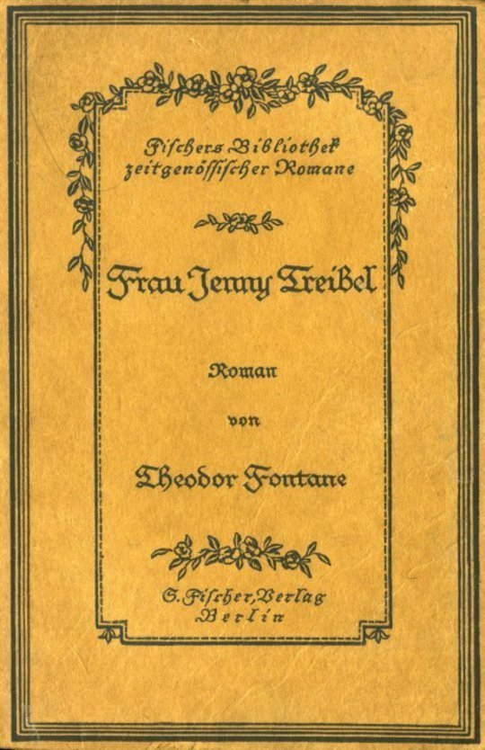 Frau Jenny Treibel Roman aus der Berliner Gesellschaft