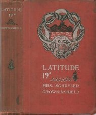 Latitude 19 degree A Romance of the West Indies in the Year of Our Lord Eighteen Hundred and Twenty