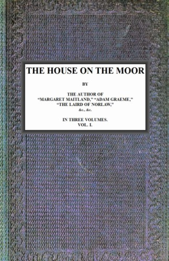 The House on the Moor, v. 1/3