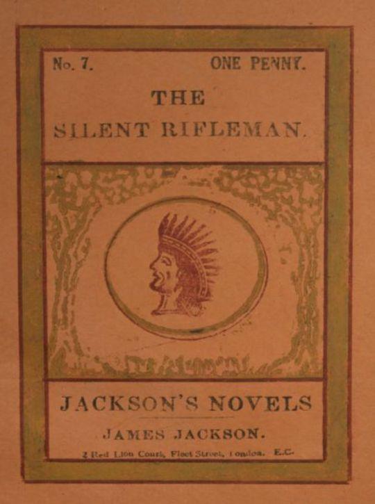The Silent Rifleman A tale of the Texan prairies