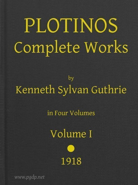 Plotinos: Complete Works, v. 1 In Chronological Order, Grouped in Four Periods
