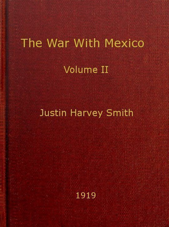The War With Mexico, Volume II (of 2)