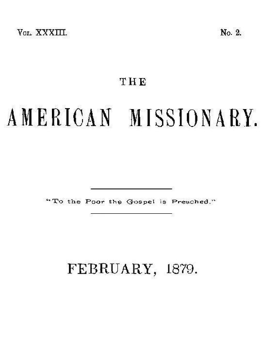 The American Missionary — Volume 33, No. 02, February, 1879