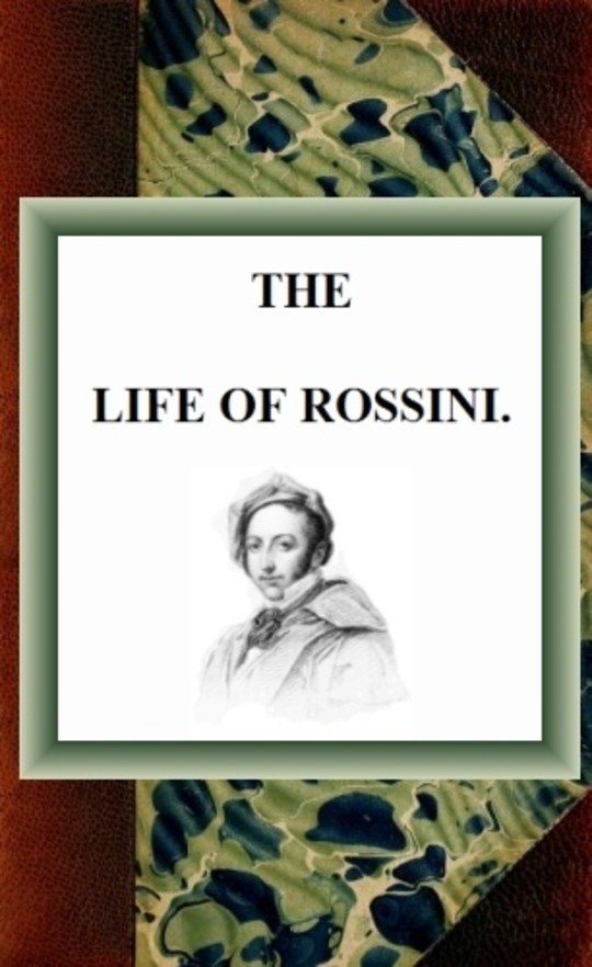 The Life of Rossini