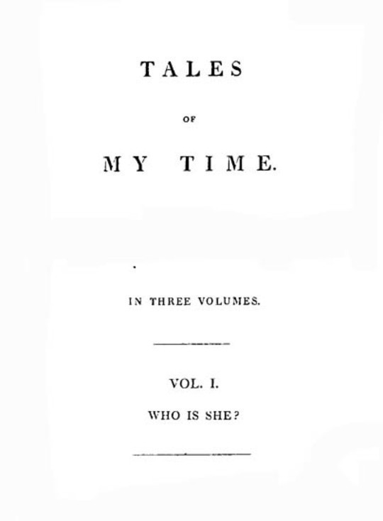 Tales of My Time, Vol. 1 (of 3)