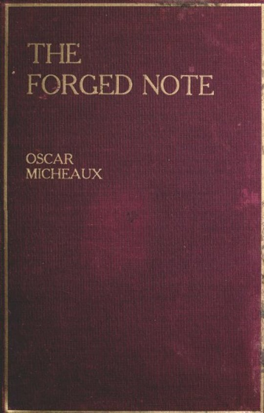 The Forged Note A Romance of the Darker Races