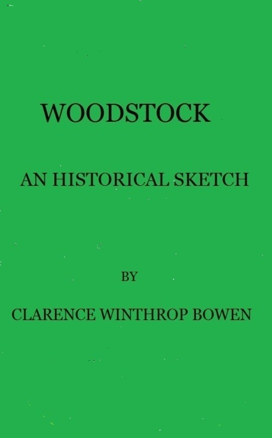 Woodstock An historical sketch