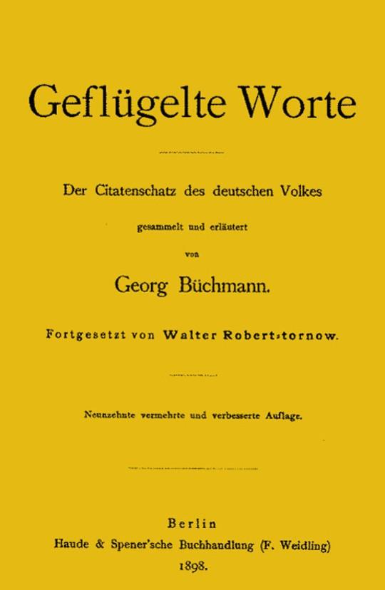Geflügelte Worte Der Citatenschatz des deutschen Volkes
