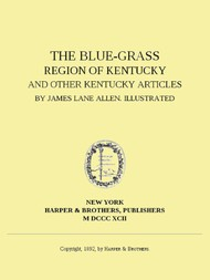 The Blue-Grass Region of Kentucky and other Kentucky Articles