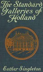 The Standard Galleries - Holland