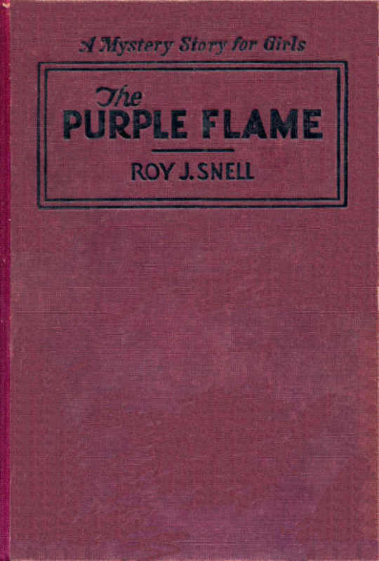 The Purple Flame A Mystery Story for Girls