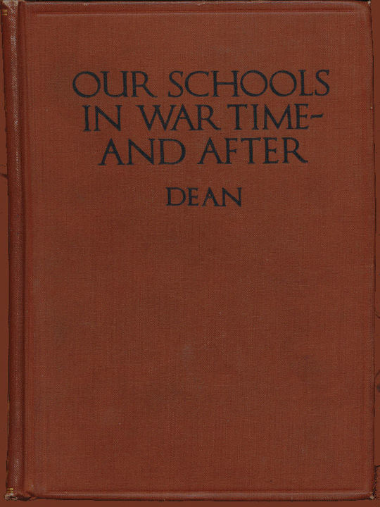 Our Schools in War Time—and After