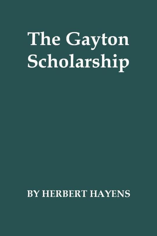The Gayton Scholarship A School Story
