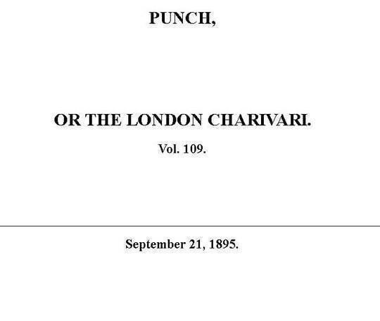Punch or the London Charivari, Vol. 109, September 21, 1895