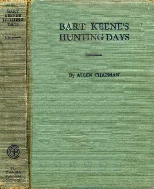Bart Keene's Hunting Days or, The Darewell Chums in a Winter Camp