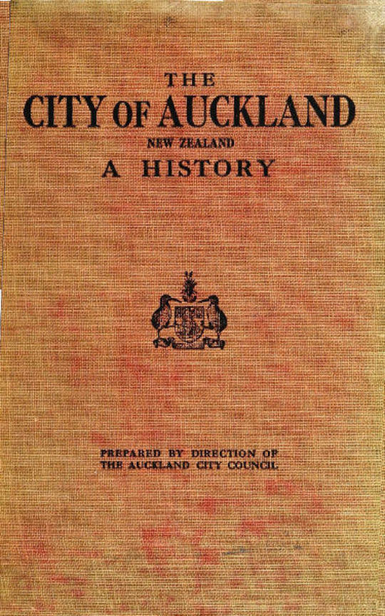 The City of Auckland New Zealand, 1840-1920