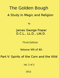 The Golden Bough: A Study in Magic and Religion (Third Edition, Vol. 8 of 12)