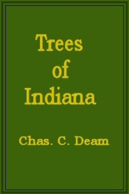 Trees of Indiana First Revised Edition (Publication No. 13, Department of Conservation, State of Indiana)