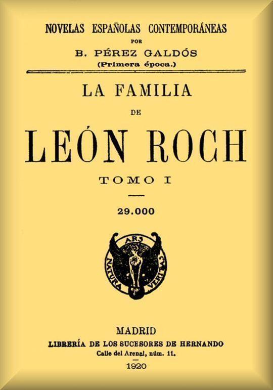 La familia de León Roch Tomo 1