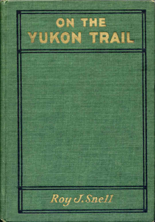 On the Yukon Trail Radio-Phone Boys Series, #2