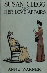 Susan Clegg and Her Love Affairs