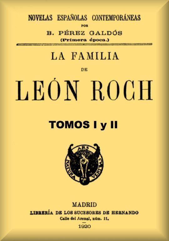 La familia de León Roch Tomos 1 y 2