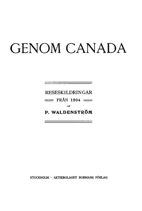 Genom Canada Reseskildringar från 1904