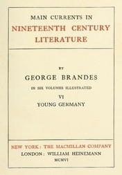 Main Currents in Nineteenth Century Literature - 6. Young Germany