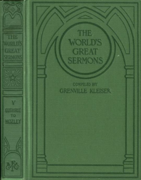 The World's Great Sermons, Volume 5: Guthrie to Mozley