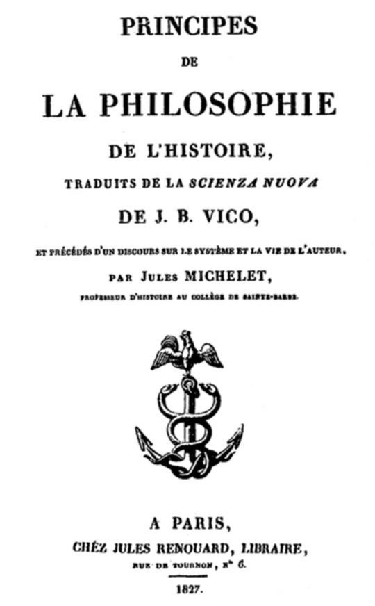 Principes de la Philosophie de l'Histoire traduits de la 'Scienza nuova'