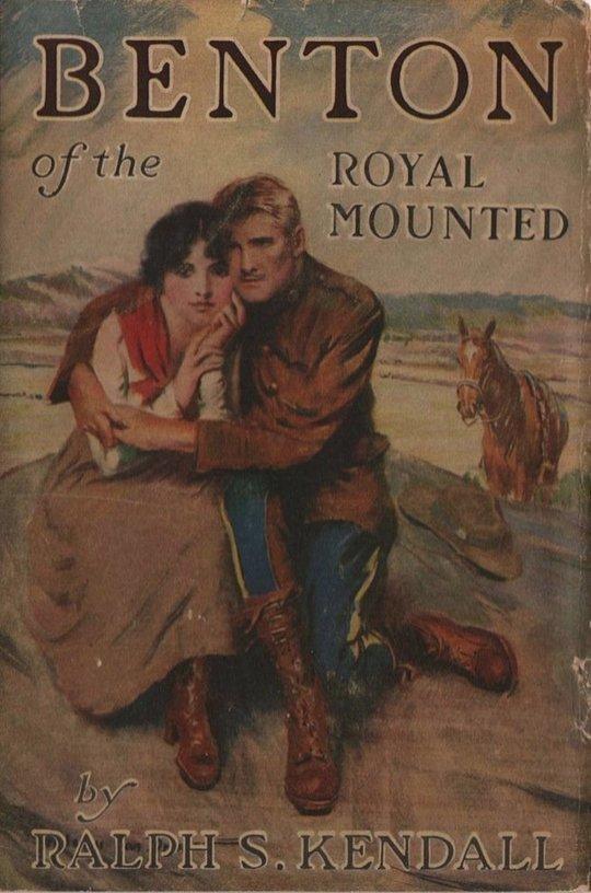 Benton of the Royal Mounted