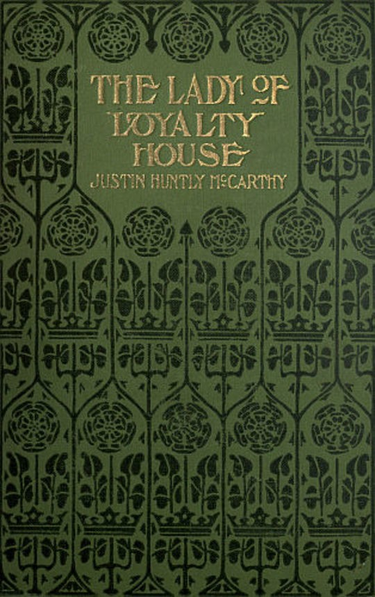 The Lady of Loyalty House: A Novel