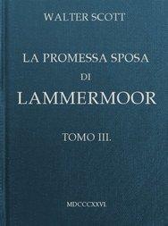 La promessa sposa di Lammermoor, Tomo III (of 3)