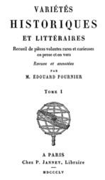 Variétés Historiques et Littéraires (1 / 10) Recueil de pièces volantes rares et curieuses en prose et en vers