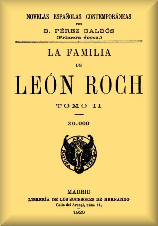 La familia de León Roch Tomo 2