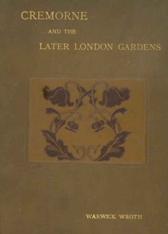 Cremorne and the Later London Gardens