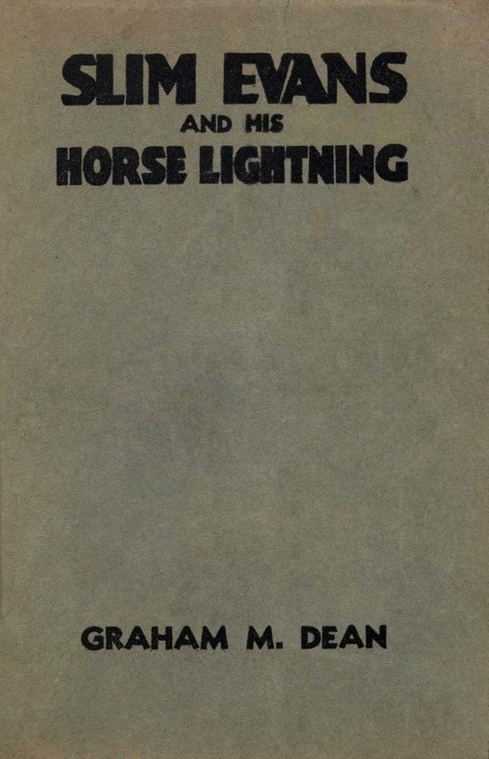Slim Evans and his Horse Lightning