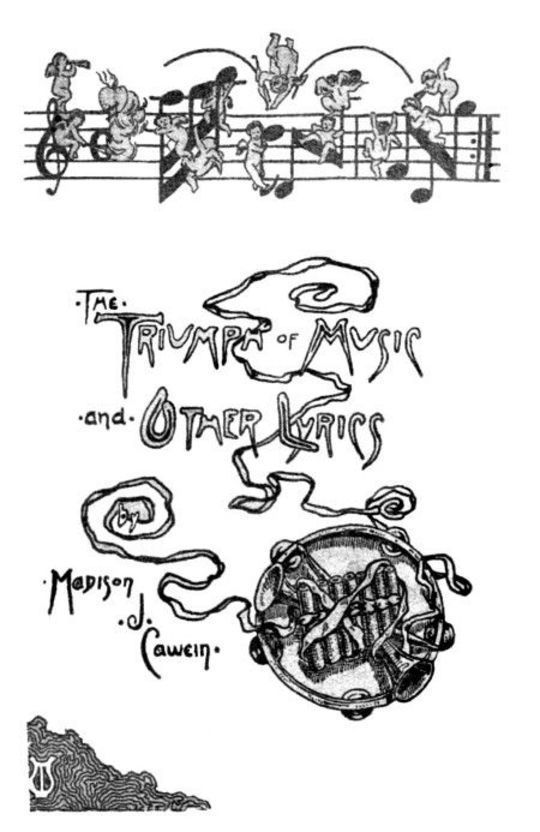 The Triumph of Music, and Other Lyrics