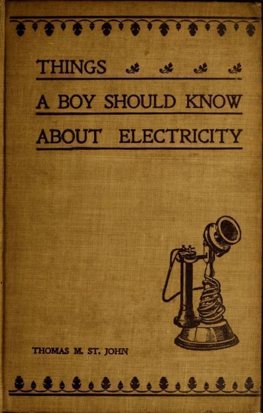 Things a Boy Should Know About Electricity Second Edition