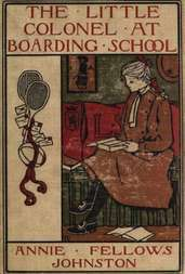 The Little Colonel at Boarding-School