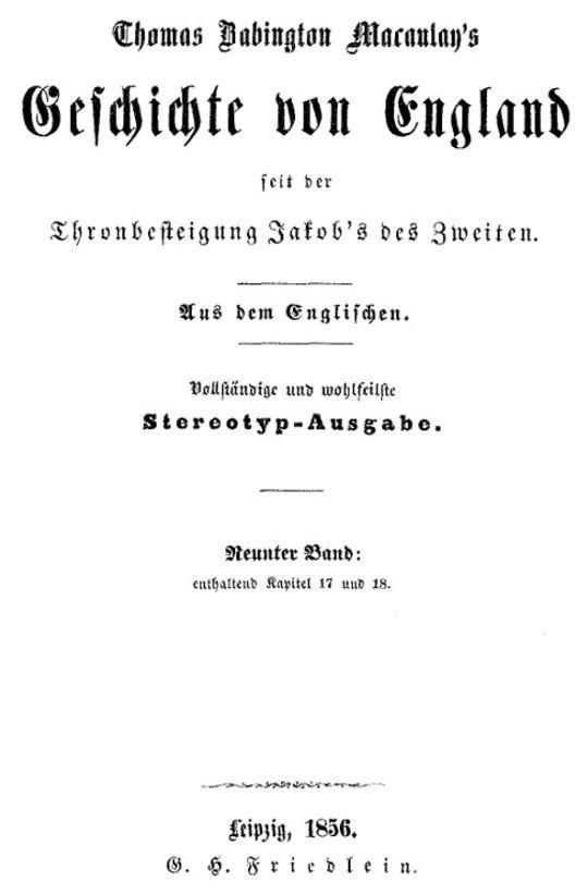 Geschichte von England seit der Thronbesteigung Jakob's des Zweiten. Neunter Band: enthaltend Kapitel 17 und 18.
