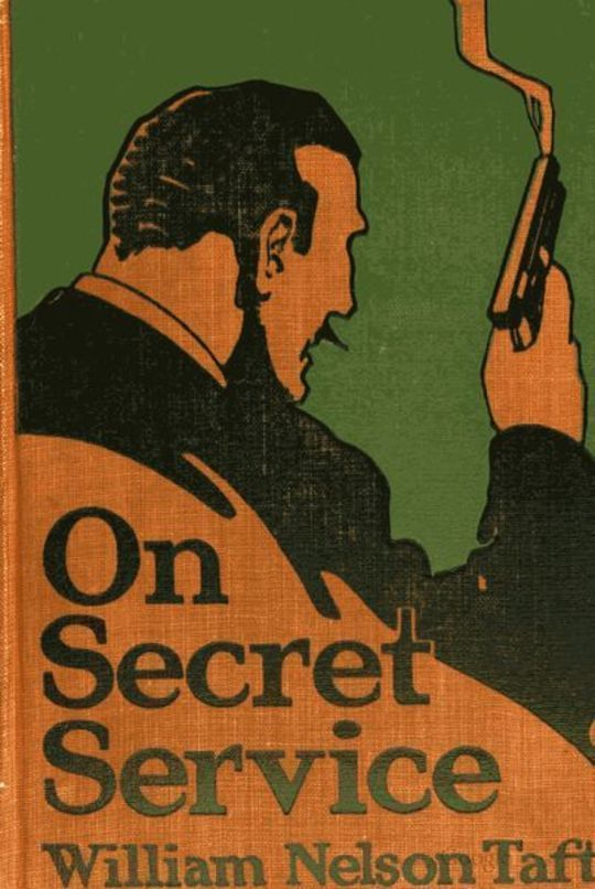 On Secret Service Detective-Mystery Stories Based on Real Cases Solved By Government Agents