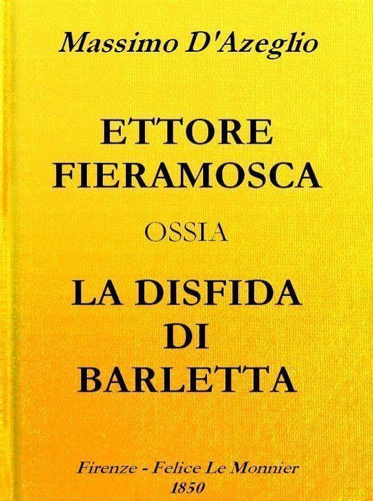 Ettore Fieramosca: ossia, La disfida di Barletta